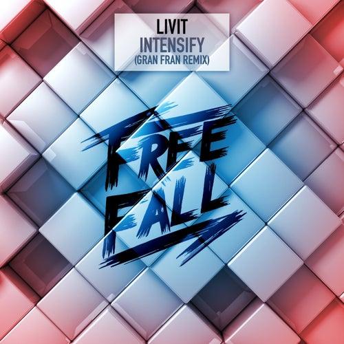 Intensify (Gran Fran Remix) de Livit