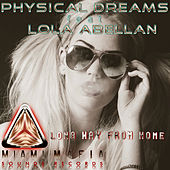 Long Way from Home by Physical Dreams