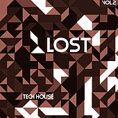 Lost Tech House, Vol. 2 by Various Artists