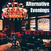 Alternative Evenings (Lounge Music) by Ibiza Lounge Club