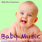 Baby Music: Soothing Baby Lullabies With Ocean Waves for Newborn Sleep Aid and Music for Babies de Baby Music Experience
