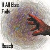 Reach by If All Else Fails