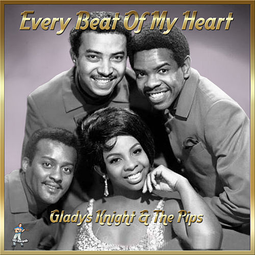 Every Beat Of My Heart de Gladys Knight