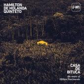 Casa de Bituca (The Music of Milton Nascimento) von Hamilton de Holanda