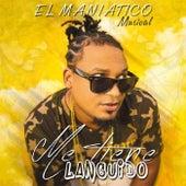 Me Tiene Languido by El Maniatico Musical