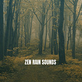 Zen Rain Sounds by Various Artists