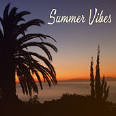 Summer Vibes – Holiday Chill Out Music 2017, Beach Party, Ibiza Lounge, Tropical Chill, Good Mood, Positive Energy by Top 40