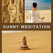 Sunny Meditation – Peaceful Tibetan Melodies, Sounds of Nature, Meditation Music, Yoga, Zen, Reiki by Buddha Lounge