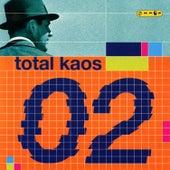 Total Kaos 02 de Various Artists
