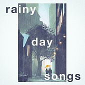 Rainy Day Songs de Various Artists