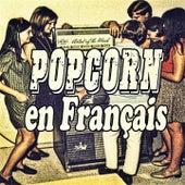 Popcorn en Français de Various Artists