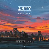 Idea of You by Arty