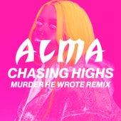 Chasing Highs (Murder He Wrote Remix) de Alma