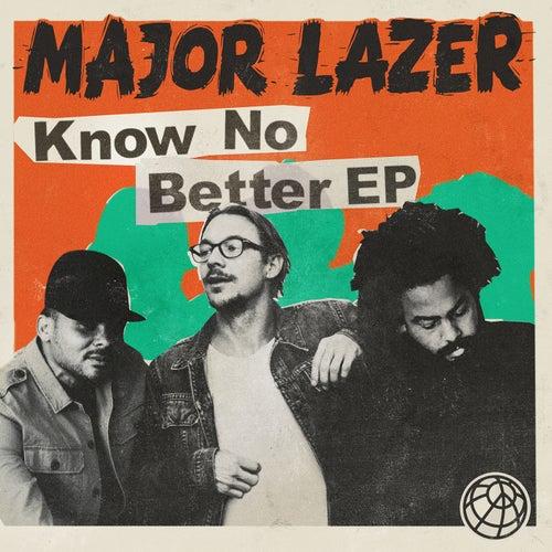 Know No Better von Major Lazer