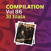 Compilation Vol 86 (Jil Jilala & Houcine Toulali) by Jil Jilala