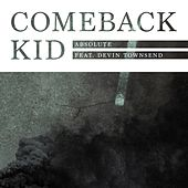 Absolute (feat. Devin Townsend) (Single Version) by Comeback Kid