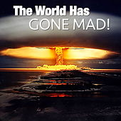 The World Has Gone Mad! de Various Artists