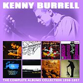 The Complete Albums Collection: 1956 - 1957 von Kenny Burrell