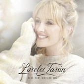 No Me Rendiré de Lorelei Tarón