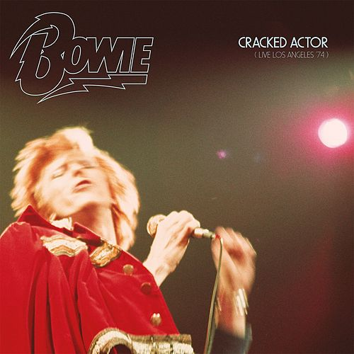Cracked Actor (Live, Los Angeles '74) de David Bowie