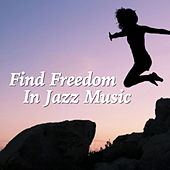 Find Freedom In Jazz Music de Various Artists