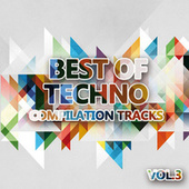 Best of Techno Vol. 3 (Compilation Tracks) by Various Artists