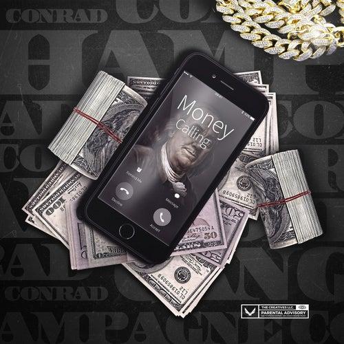 Money Calling by Conrad
