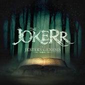 The Jester's Genesis by The Jokerr