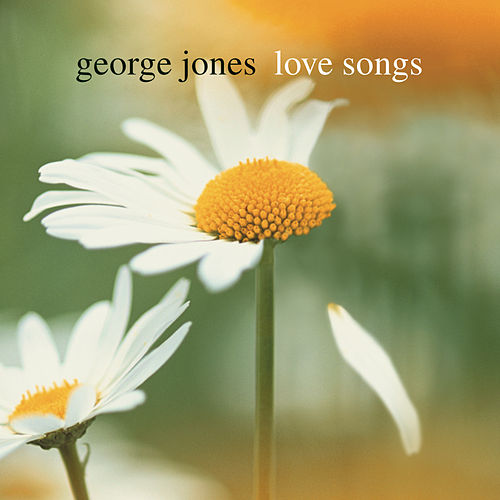 Love Songs by George Jones
