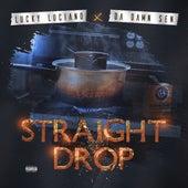 Straight Drop by Da Damn Sen