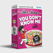 You Don't Know Me (Dre Skull Remix) by Jax Jones