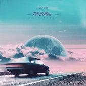 I'll Follow (DUSK Remix) di Svrcina