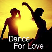 Dance For Love by Various Artists