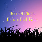 Best Of Blues Before Bed by Various Artists