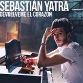 Devuélveme El Corazón by Sebastián Yatra