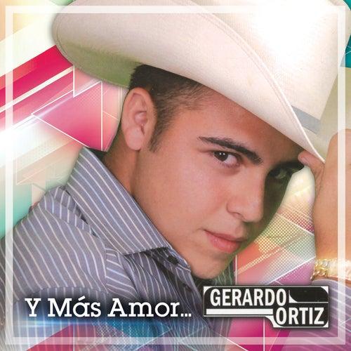 Y Más Amor by Gerardo Ortiz