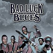 Introducing Bad Luck Blues by Various Artists