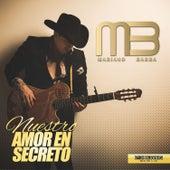 Nuestro Amor en Secreto de Mariano Barba