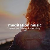 Meditation Music - music for Stress and Anxiety de Various Artists