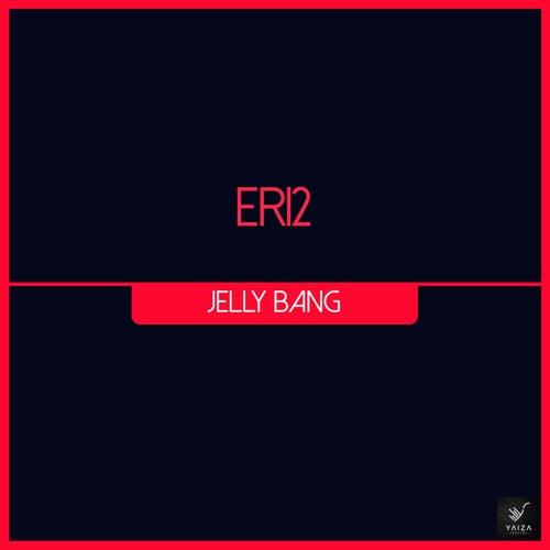 Jelly Bang by Eri2