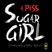 Sugar Girl by The Pass