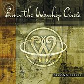 Second Circle (Remastered) by Enter The Worship Circle