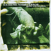 Being And Nothing von Extreme Noise Terror