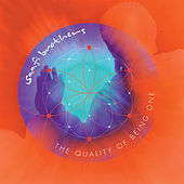 The Quality of Being One by Saafi Brothers