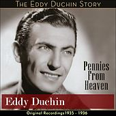 Pennies From Heaven (Original Recordings - 1935 - 1936) by Eddy Duchin