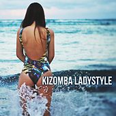 Kizomba Ladystyle by Various Artists