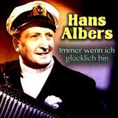 Immer wenn ich glücklich bin von Hans Albers