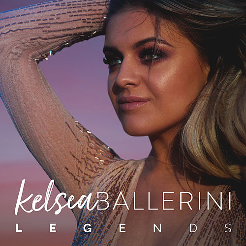 Legends by Kelsea Ballerini