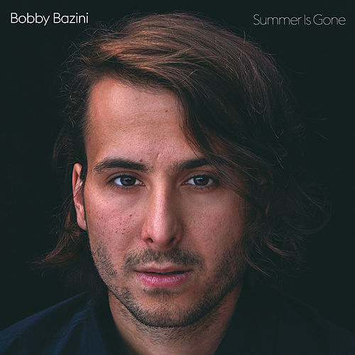Summer Is Gone (Deluxe) de Bobby Bazini