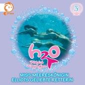 03: Miss Meereskönigin / Elliots geliebte Retterin von H2O - Plötzlich Meerjungfrau!